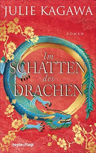 Im Schatten des Drachen: Roman (Schatten-Serie, Band 3)