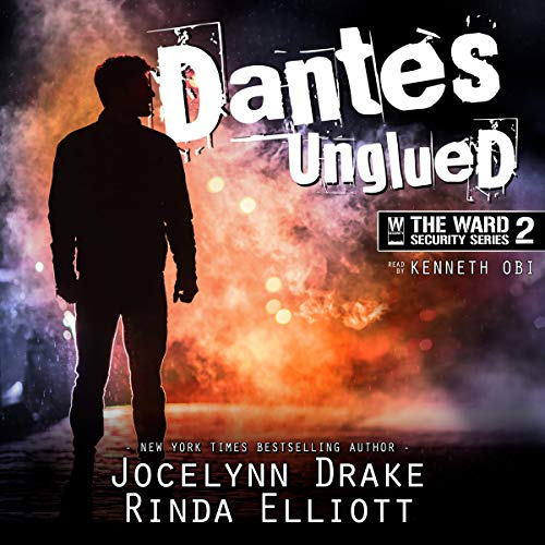 Dantes Unglued audiobook cover art