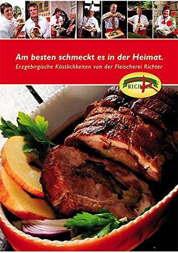 Am besten schmeckt es in der Heimat: Erzgebirgische Köstlichkeiten von der Fleischerei Richter