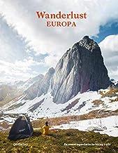 Wanderlust - Europa: De meest legendarische hiking trails