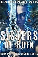Sisters Of Ruin