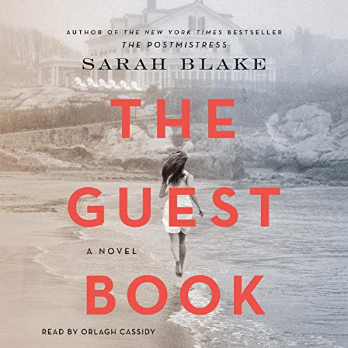 The Guest Book     A Novel              By:                                                                                                                                 Sarah Blake                               Narrated by:                                                                                                                                 Orlagh Cassidy                      Length: 16 hrs and 42 mins     34 ratings     Overall 4.2