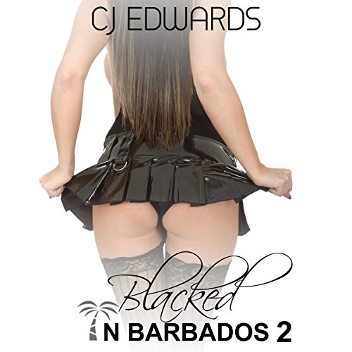 Blacked in Barbados 2 audiobook cover art