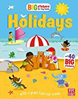 Big Stickers for Tiny Hands: Holidays: With scenes, activities and a giant fold-out picture