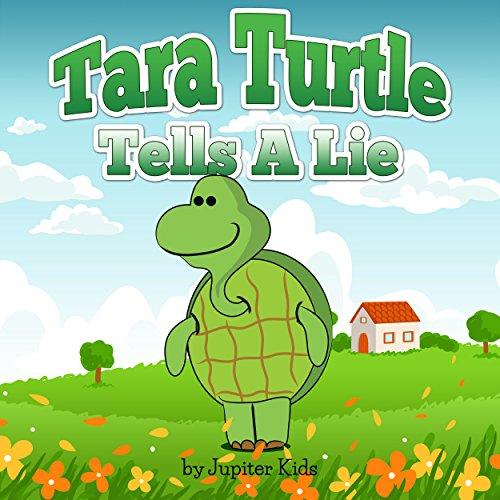 Tara Turtle Tells A Lie audiobook cover art