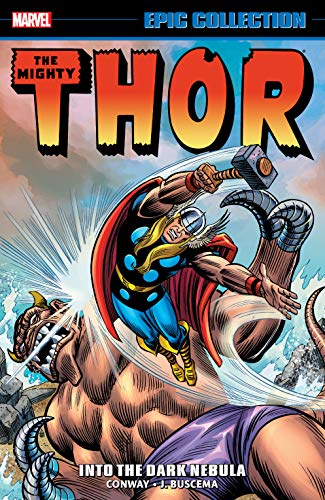 Thor Epic Collection: Into The Dark Nebula (Thor (1966-1996)) (English Edition)