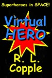 Virtual Hero (English Edition)