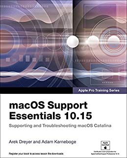macOS Support Essentials 10.15 - Apple Pro Training Series: Supporting and Troubleshooting macOS Catalina (English Edition)
