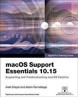 macOS Support Essentials 10.15 - Apple Pro Training Series ...