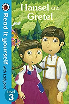 Hansel and Gretel - Read it yourself with Ladybird: Level 3 by [Ladybird, Marina Le Ray]