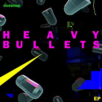 Heavy Bullets EP (Original Soundtrack)