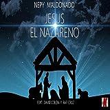 Jesus el Nazareno (feat. David Colon & Rafi Cruz)