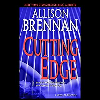 Cutting Edge     A Novel of Suspense              Written by:                                                                                                                                 Allison Brennan                               Narrated by:                                                                                                                                 Ann Marie Lee                      Length: 11 hrs and 48 mins     1 rating     Overall 5.0