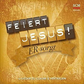 Er sorgt - 12 Lieder zu Glaube und Vertrauen