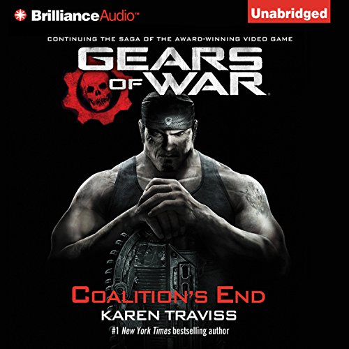 Gears of War: Coalition's End                   By:                                                                                                                                 Karen Traviss                               Narrated by:                                                                                                                                 David Colacci                      Length: 20 hrs and 18 mins     467 ratings     Overall 4.8