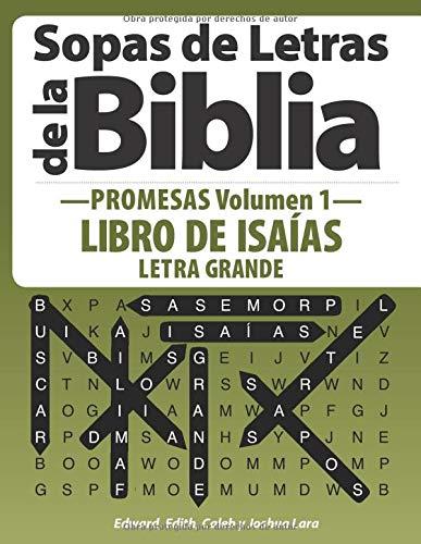 Sopas de Letras de la Biblia —Promesas Volumen 1—: Libro de Isaías Letra Grande (Sopas de Letras de la Bilia —Promesas—)