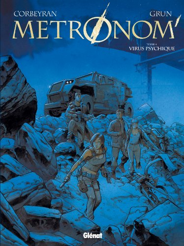Metronom' - Tome 04 : Virus psychique