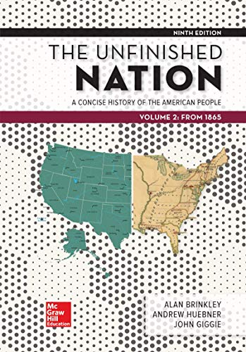 Looseleaf for The Unfinished Nation: A Concise History of the American People Volume 2