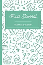 F4 Food Journal Ice Cream: A daily food and exercise journal for healthy living| Weight loss journal, Meal planner and Activity tracker (120 pages, 6 x9 '') (120 days meal and activity tracker)
