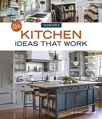 All New Kitchen Ideas that Work