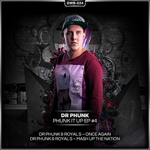 Dr Phunk & Royal S