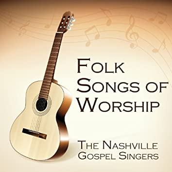 Folk Songs of Worship
