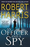 An Officer and a Spy: The gripping Richard and Judy Book Club favourite - Robert Harris