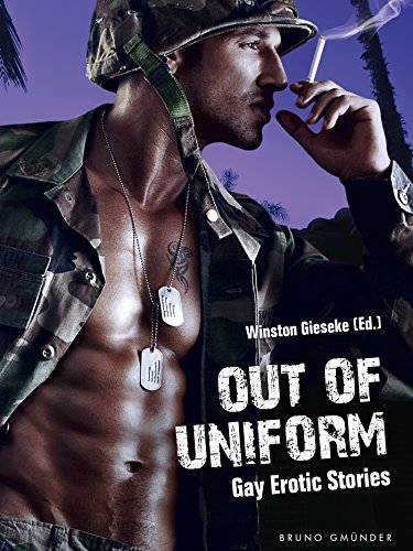 Out of Uniform: Gay Erotic Stories (English Edition)