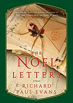 The Noel Letters (The Noel Collection Book 4) by [Richard Paul Evans]