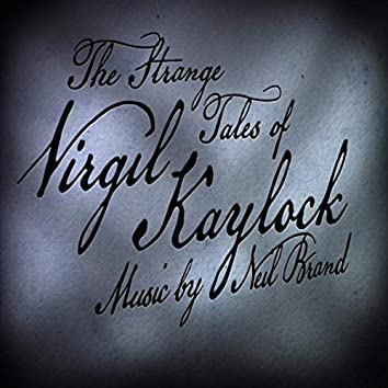 """Theme from """"The Strange Tales of Virgil Kaylock"""""""
