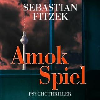Amokspiel                   Autor:                                                                                                                                 Sebastian Fitzek                               Sprecher:                                                                                                                                 Simon Jäger                      Spieldauer: 5 Std. und 13 Min.     646 Bewertungen     Gesamt 4,0