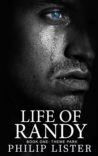 Life of Randy (Book One: Theme Park)