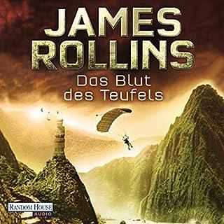 Das Blut des Teufels                   Autor:                                                                                                                                 James Rollins                               Sprecher:                                                                                                                                 Gordon Piedesack                      Spieldauer: 15 Std. und 51 Min.     690 Bewertungen     Gesamt 4,1