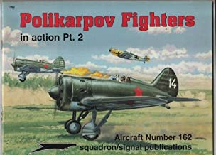 Polikarpov Fighters in action Pt. 2 - Aircraft No. 162