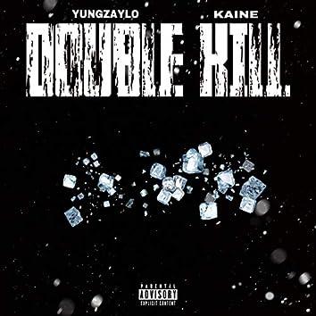 Double Kill (feat. Kaine)