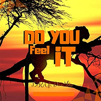 Do You Feel It (feat. Don Vito)