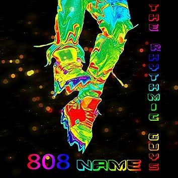 808 Name
