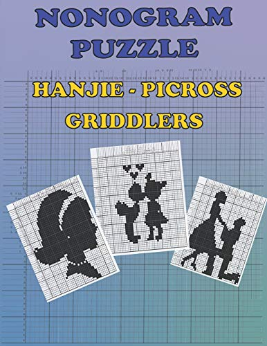 Nonogram puzzle, Hanjie, Picross, Griddlers book: the best Japanese crossword puzzle for adults