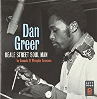 Beale Street Soul Man: The Sounds Of Memphis Sessions by Dan Greer (2013-05-27)