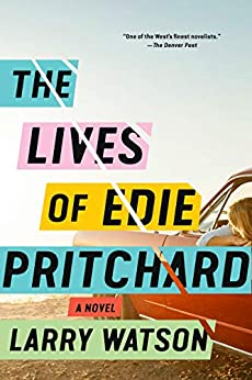 The Lives of Edie Pritchard by [Larry Watson]