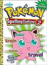 Pokemon Spelling Challenge Grade 2 with EZ Peel Stickers (Workbooks With Stickers)