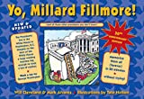 Yo, Millard Fillmore! 2021 Edition: (and all those other presidents you don't know)