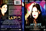 My Life Without Me / Ma Vie sans Moi