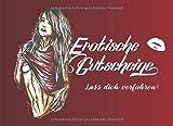 Erotische Gutscheine: 15 liebevoll gestaltete Sex-Gutscheine für Männer, Partner Geschenk für mehr Erotik und Spass