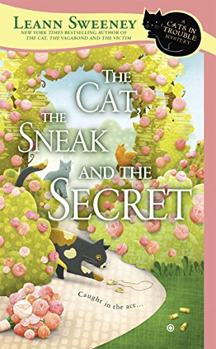 The Cat, the Sneak and the Secret (Cats in Trouble Mystery Book 7) (English Edition)