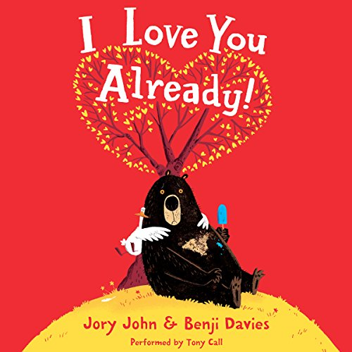I Love You Already! audiobook cover art