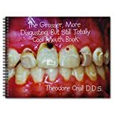 Practicon 8099613 The Grosser More Disgusting Totally Cool Book