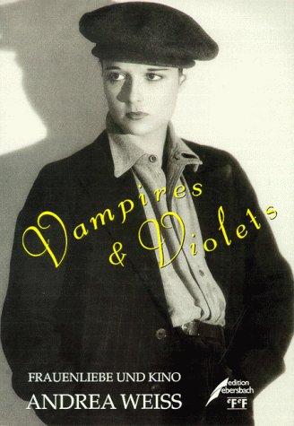 Vampires & Violets. Frauenliebe und Kino