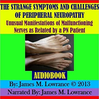 The Strange Symptoms and Challenges of Peripheral Neuropathy audiobook cover art