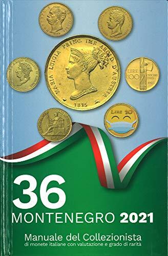 Montenegro 2021. Manuale del collezionista
